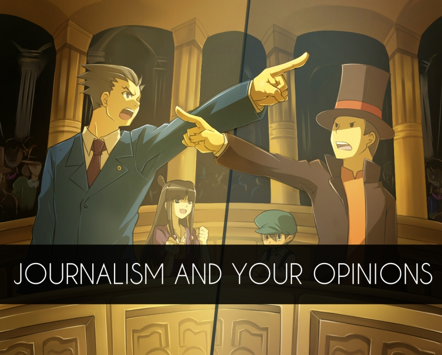 Journalism and your opinions